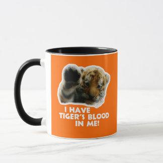 I Have Tiger's Blood In Me(Cub) #2 Mug