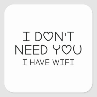 I Have Wifi Square Sticker
