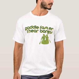 I Hear Banjos Paddle Faster T-Shirt