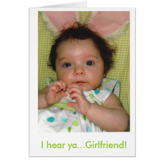 I hear ya...Girlfriend! Card