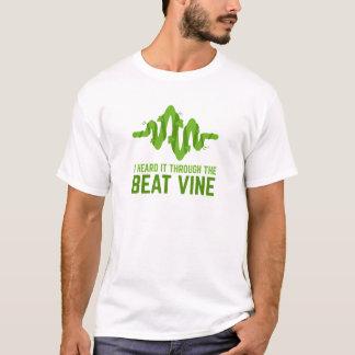 I Heard It Through The Beat Vine T-Shirt