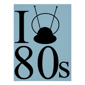 I Heart 80s Poster