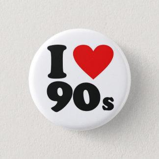 I Heart 90's 3 Cm Round Badge