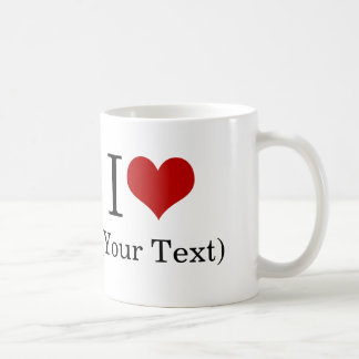 I Heart (Add Your Own Custom Text) Template Basic White Mug