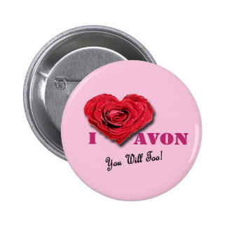 I Heart AVON You Will Too! pink Button