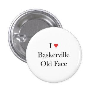 I heart Baskerville Old Face 3 Cm Round Badge