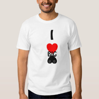 i heart bigg booty t shirts