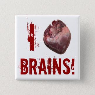 I Heart Brains! 15 Cm Square Badge
