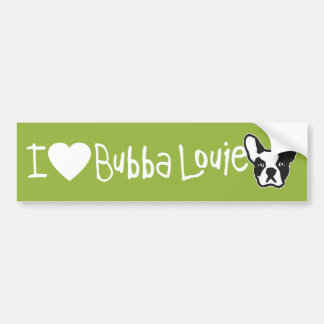 I (Heart) Bubba Louie Bumper Sticker