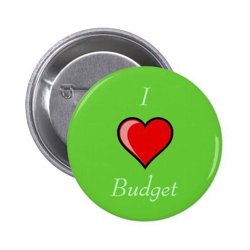 I Heart Budget Pinback Button