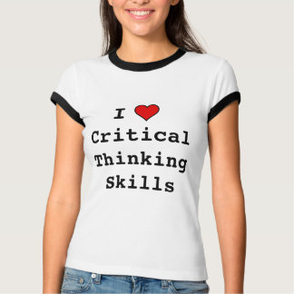 I heart Critical Thinking Skills T-Shirt