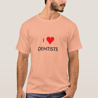 i heart dentists T-Shirt