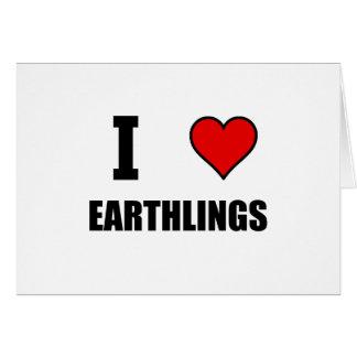 I Heart Earthlings Card