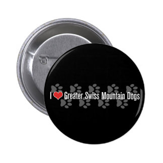 I (heart) Greater Swiss Mountain Dogs Pin