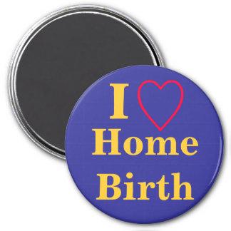 I heart home birth 7.5 cm round magnet