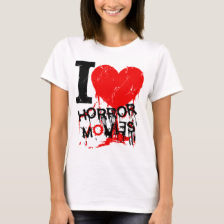 I HEART HORROR MOVIES T-Shirt