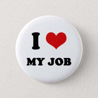 I Heart I Love My Job 6 Cm Round Badge