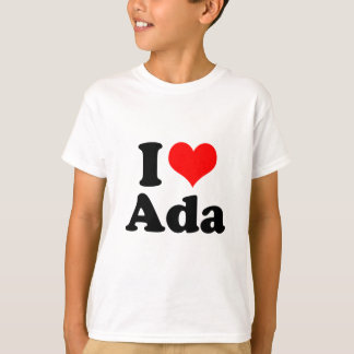 I Heart / Love Ada T-Shirt