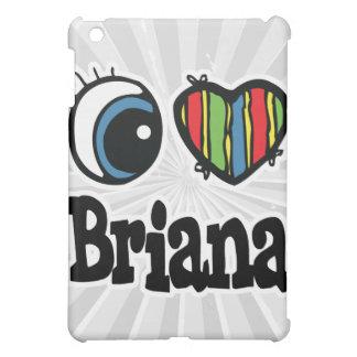 I Heart (Love) Briana Cover For The iPad Mini