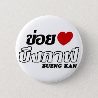 I Heart (Love) Bueng Kan, Isan, Thailand 6 Cm Round Badge