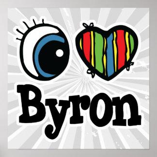 I Heart Love Byron Poster