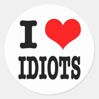 I HEART (LOVE) IDIOTS ROUND STICKERS