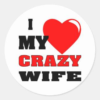 I (Heart) Love My Crazy Wife Classic Round Sticker