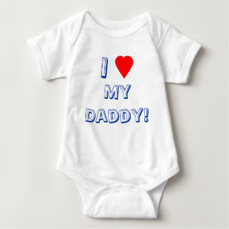 I Heart (Love) My Daddy! Infant Shirt