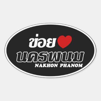 I Heart (Love) Nakhon Phanom, Isan, Thailand Oval Sticker