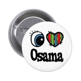 I Heart (Love) Osama 6 Cm Round Badge