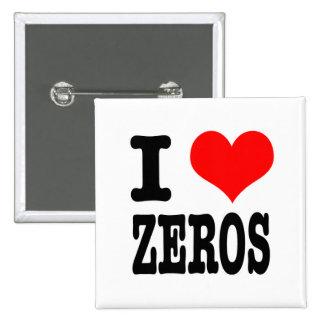 I HEART (LOVE) ZEROS BUTTONS