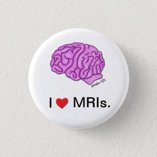 """""""I [heart] MRIs"""" button"""