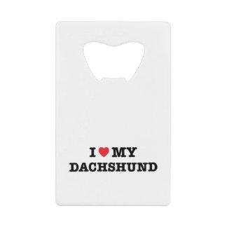 I Heart My Dachshund Credit Card Bottle Opener