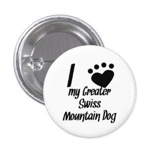 I Heart My Greater Swiss Mountain Dog Pin