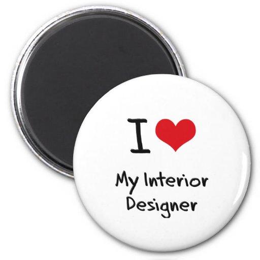 I heart My Interior Designer Fridge Magnet