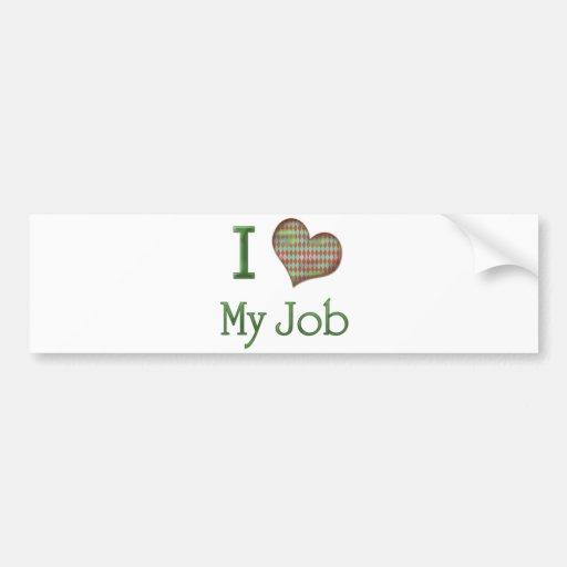 I Heart My Job Bumper Stickers