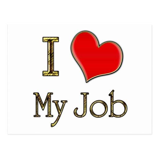 I Heart My Job Post Cards