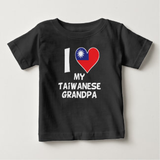 I Heart My Taiwanese Grandpa Baby T-Shirt