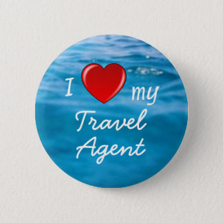I Heart My Travel Agent 6 Cm Round Badge