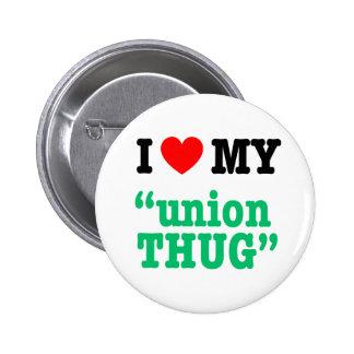 "I Heart My ""Union Thug"" 6 Cm Round Badge"
