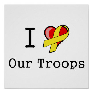 I Heart Our Troops Poster