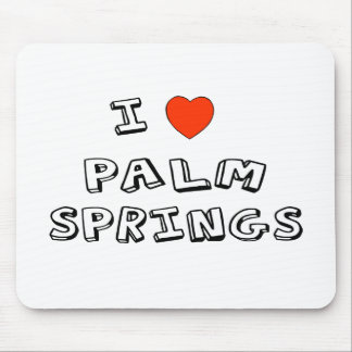 I Heart Palm Springs Mouse Pad