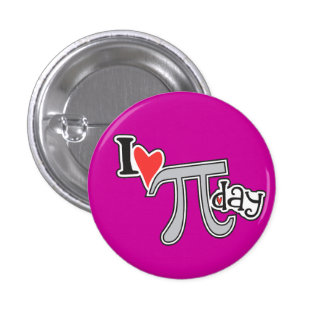 I heart Pi Day Pinback Buttons