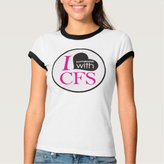 I {heart} Someone with CFS (pink) T Shirts