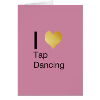 I Heart Tap Dancing Card