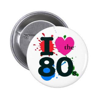 I Heart the 80s 6 Cm Round Badge
