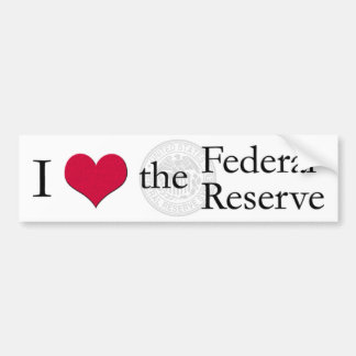 I heart the Federal Reserve Bumper Sticker
