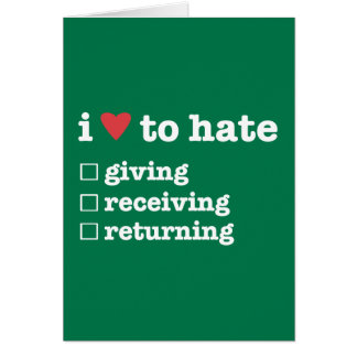 i heart to hate giving/receiving/returning card