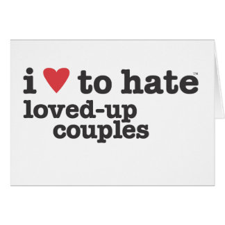 i heart to hate loved-up couples card