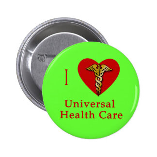 I Heart Universal Health Care Coverage Buttons